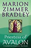 Priestess of Avalon (0002247089) by Bradley, Marion Zimmer