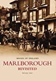 Marlborough Revisited (Images of: England) (0752439863) by Gray, Michael