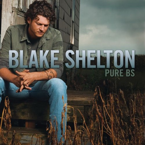 BLAKE SHELTON - Pure Bs [Us Import] - Zortam Music