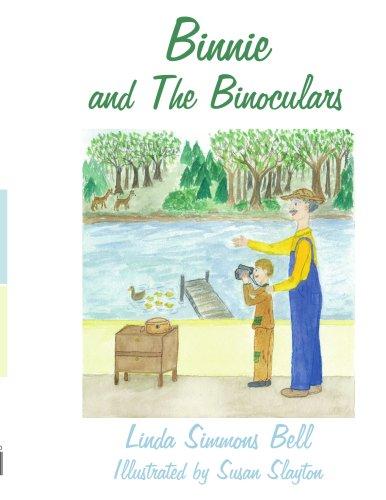 Binnie And The Binoculars: Illustrated By Susan Slayton