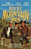 Rocky Mountain Men  (By Request)