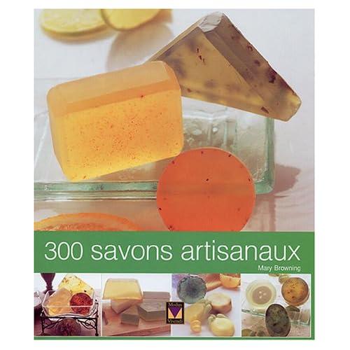 300 Savons Artisanaux....