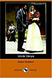 Image of Uncle Vanya (Dodo Press)