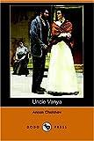 Image of Uncle Vanya (Dodo Press)