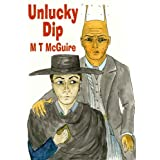 Unlucky Dip or Prequel to Few Are Chosen, K'Barthan Trilogy 1by M T McGuire