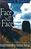 img - for Face to No-Face: Rediscovering Our Original Nature book / textbook / text book