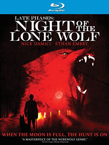 Late Phases: Night of the Lone Wolf [Blu-ray]