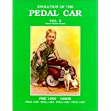 Evolution of the Pedal Car, Volume 3 by Neil S Wood