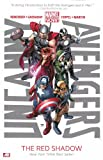 img - for Uncanny Avengers Volume 1: The Red Shadow (Marvel Now) book / textbook / text book