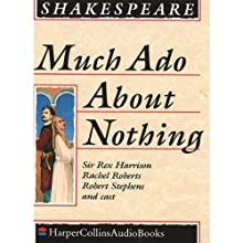Much Ado about Nothing Audiobook by William Shakespeare Narrated by Rex Harrison
