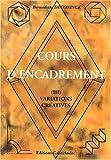 echange, troc Bernadette Deconinck - Cours d'encadrement. Tome 3, Variations créatives