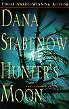 Hunter's Moon (Kate Shugak Mysteries) (0399144684) by Stabenow, Dana