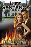 Life Sentence (Madison Knight Series (Prequel))