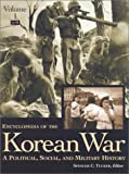 img - for Encyclopedia of the Korean War: A Political, Social, and Military History book / textbook / text book