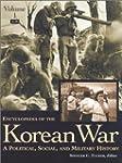 Encyclopedia of the Korean War: A Pol...