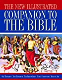The New Illustrated Companion to the Bible (1592230342) by Porter, J.R.