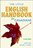 The Little English Handbook for Canadians (0471798924) by Bell, James B.