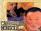 echange, troc Gildas Flahault - Carnets mongols