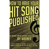 How to Have Your Hit Song Published ~ Jay Warner