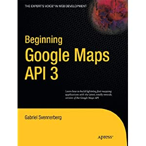 Beginning Google Maps API 3