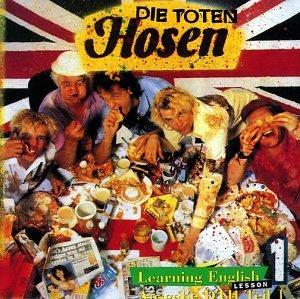 Die Toten Hosen - Learning English Lesson 1 - Zortam Music