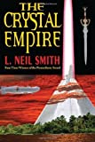 img - for The Crystal Empire by L. Neil Smith (2010-02-17) book / textbook / text book