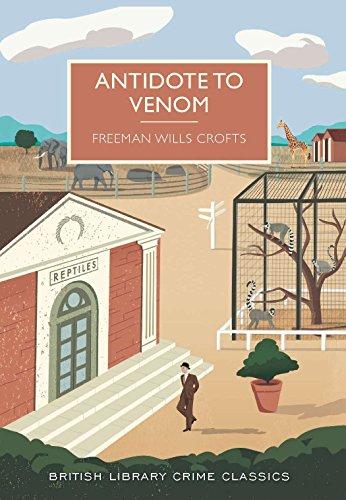 Antidote to Venom (British Library Crime Classics)