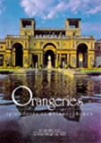 Orangeries: Palaces of Glass : Their History and Development (Evergreens)