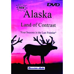 Alaska Land of Contrast