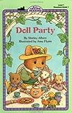 Doll Party All Aboard Reading, Level 1, Preschool-Grade 1)
