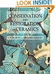 Conservation and Restoration of Ceram...