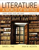 img - for Literature: A World of Writing Stories, Poems, Plays and Essays (2nd Edition) book / textbook / text book