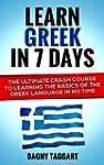 Greek: Learn Greek In 7 DAYS! - The U...