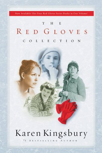 Karen Kingsbury - The Red Gloves Collection