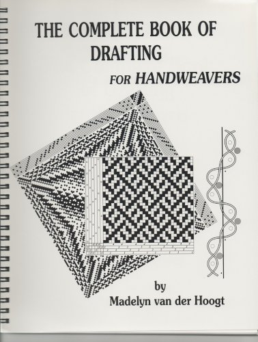 The Complete Book of Drafting for Handweavers PDF