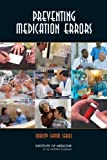 img - for Preventing Medication Errors: Quality Chasm Series book / textbook / text book
