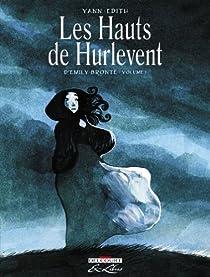 Les Hauts de Hurlevent, Tome 1 (BD) par Yann Lepennetier