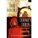 Landor's Tower ~ Iain Sinclair