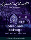 Philomel Cottage: and other stories