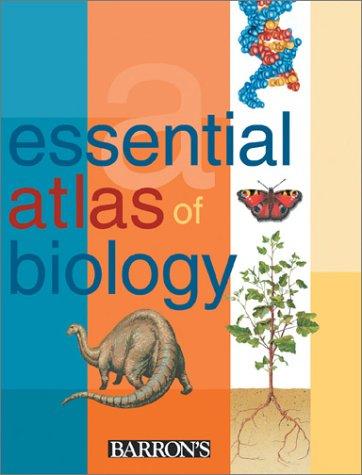 The Essential Atlas of Biology