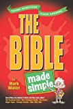 The Bible Made Simple (Made Simple (Amg)) (0899574270) by Water, Mark