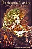 img - for Prehistoric Cavers Of Mammoth Cave book / textbook / text book