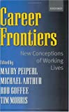 Career Frontiers: New Conceptions of Working Lives