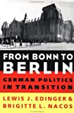From Bonn to Berlin: German Politics in Transition