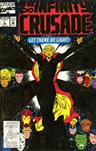 Infinity Crusade - Volume 1 (v. 1) by Jim Starlin, Ron Lim, Tom Raney and Angel Medina