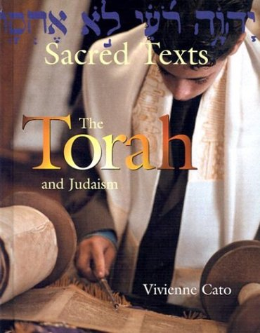 The Torah and Judaism (Sacred Texts)