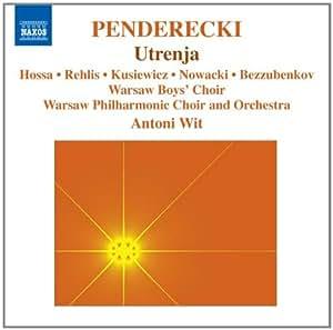 Penderecki : Utrenja