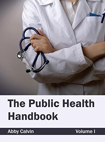 The Public Health Handbook: Volume I: 1