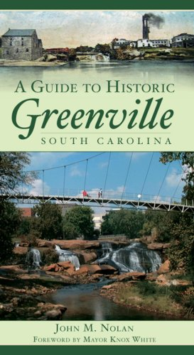 A Guide to Historic Greenville, South Carolina (History & Guide)