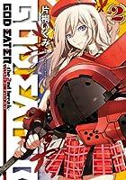 GOD EATER -the 2nd break- 2 (電撃コミックス)